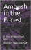 Ambush in the Forest Paperback small